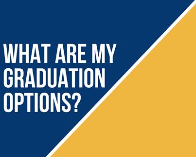 Graduation Options